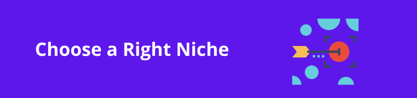 how to choose right niche for affiliate marketing