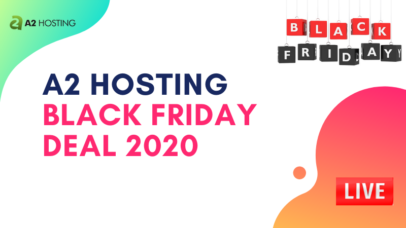 a2 hosting black friday deal 2020