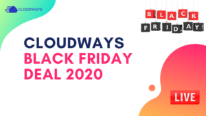 Cloudways Black Friday Deal 2020